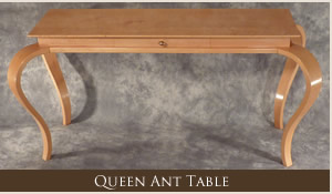Queen Ant Table
